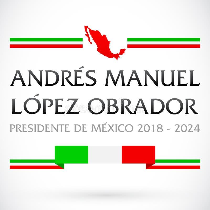 Andres Manuel Lopez Obrador, Presidente de México 2018 - 2024, texto español del presidente mexicano stock de ilustración