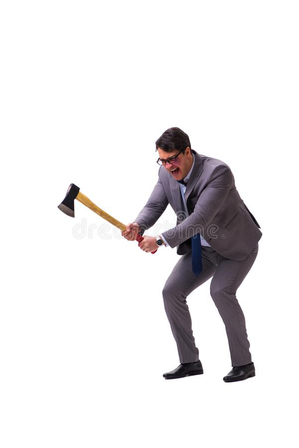 The angry businessman with axe isolated on white stock image