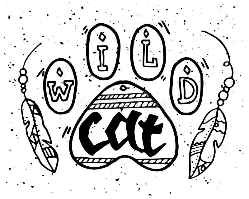 Animale selvatico Paw Step Illustration con Cat Motivational Quote selvaggia Illustrazione d'annata di scarabocchio di boho diseg illustrazione di stock