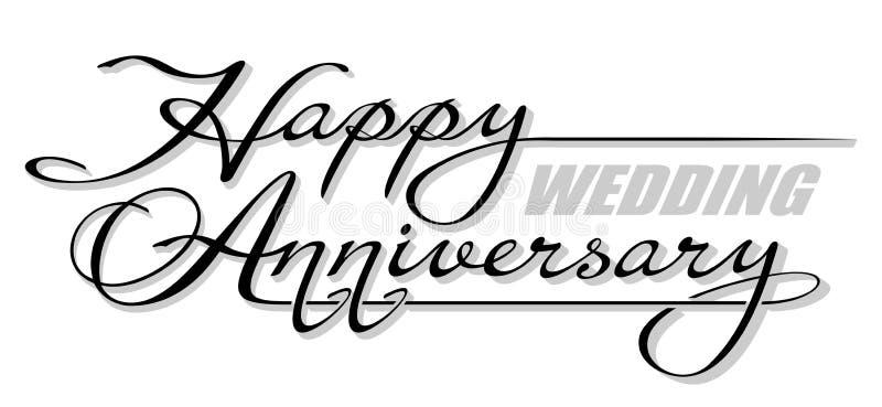 Aniversário de casamento feliz do texto escrito à mão do relevo com sombra Rotulação tirada mão da caligrafia ilustração do vetor
