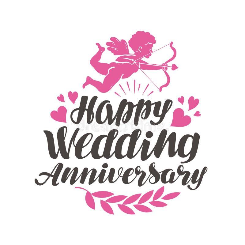 Aniversário de casamento feliz Etiqueta com rotulação bonita, caligrafia Ilustração do vetor ilustração stock
