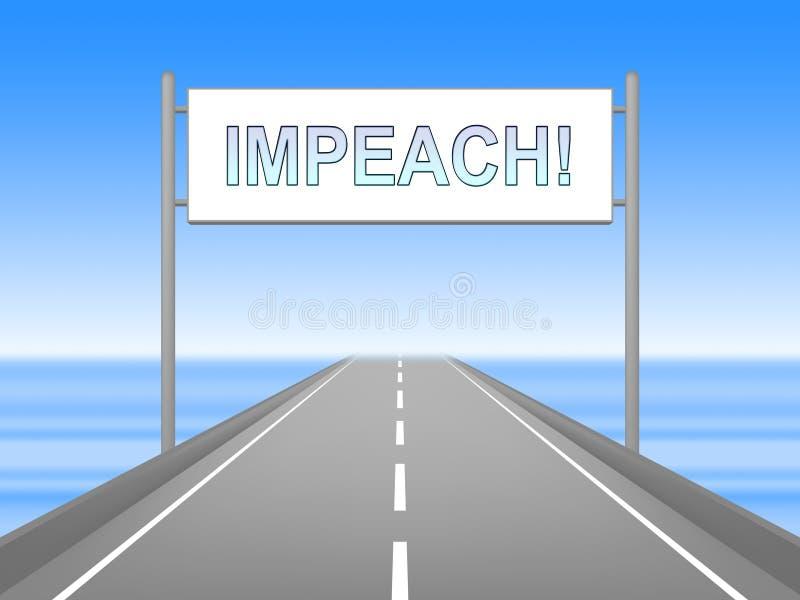 Anklagen-Straße, zum verdorbenen Präsidenten Or Politician anzuklagen stock abbildung