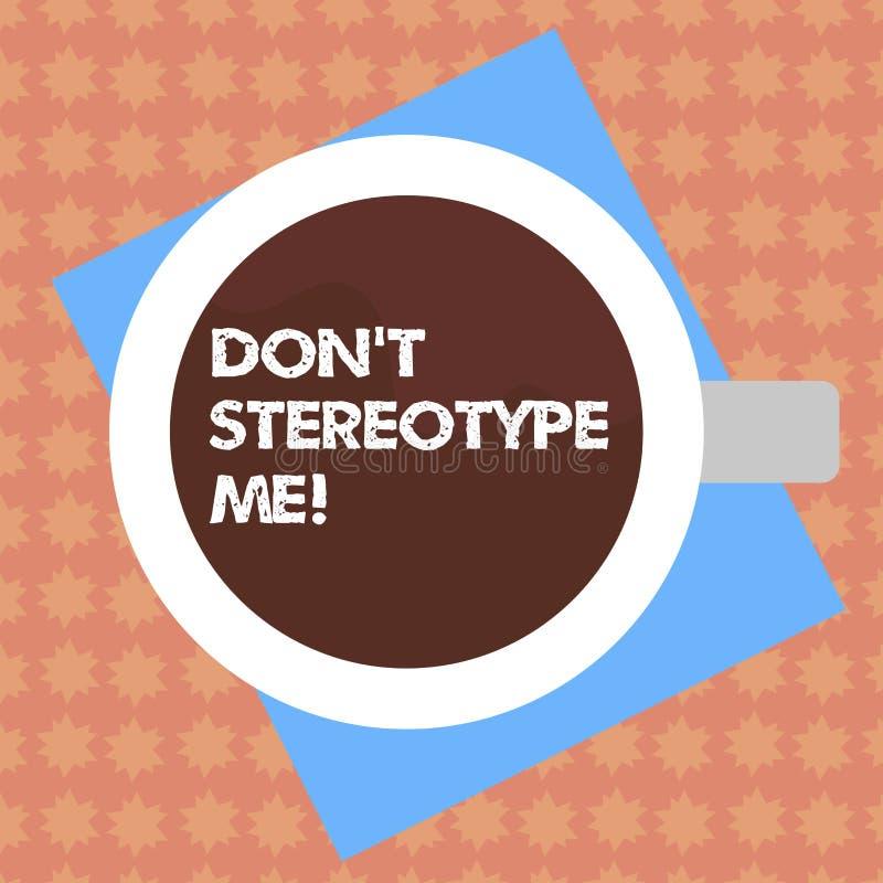 Anmerkungsvertretung Don T schreibend, stereotypieren Sie mich Geschäftsfoto, das irgendeinen Gedanken weit angenommen nach spezi lizenzfreie abbildung