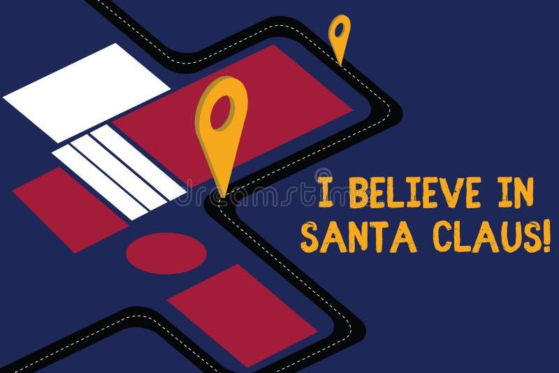 Anmerkungsvertretung, glaube mich schreibend an Santa Claus Geschäftsfoto, das zur Schau stellt, um Glauben in der Weihnachtsfeie vektor abbildung