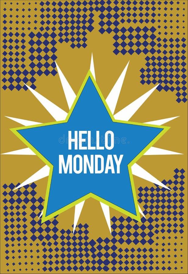 Anmerkungsvertretung hallo Montag schreiben Geschäftsfoto Präsentationsgrüßende positive Mitteilung für ein neues Tagwochen-Begin stock abbildung