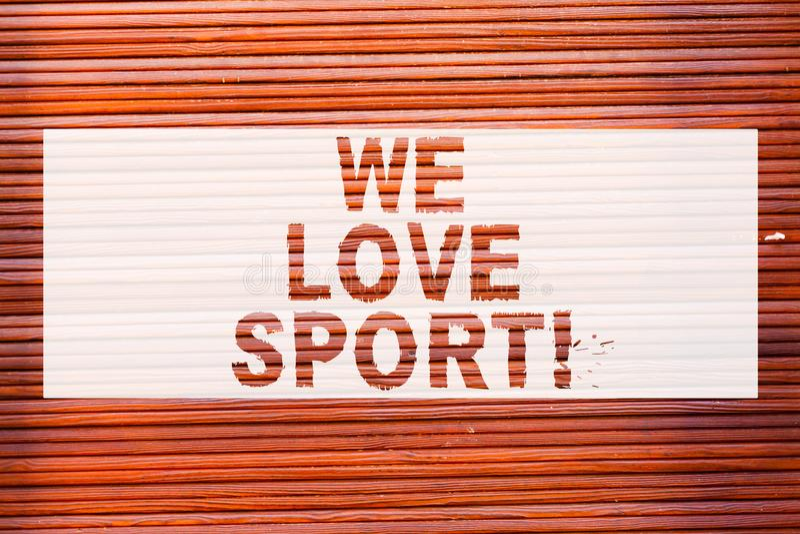 Anmerkungsvertretung uns schreiben Liebes-Sport Geschäftsfoto, das zur Schau stellt, um Tätigkeitsarbeit des Sports viel üben zu  lizenzfreie abbildung