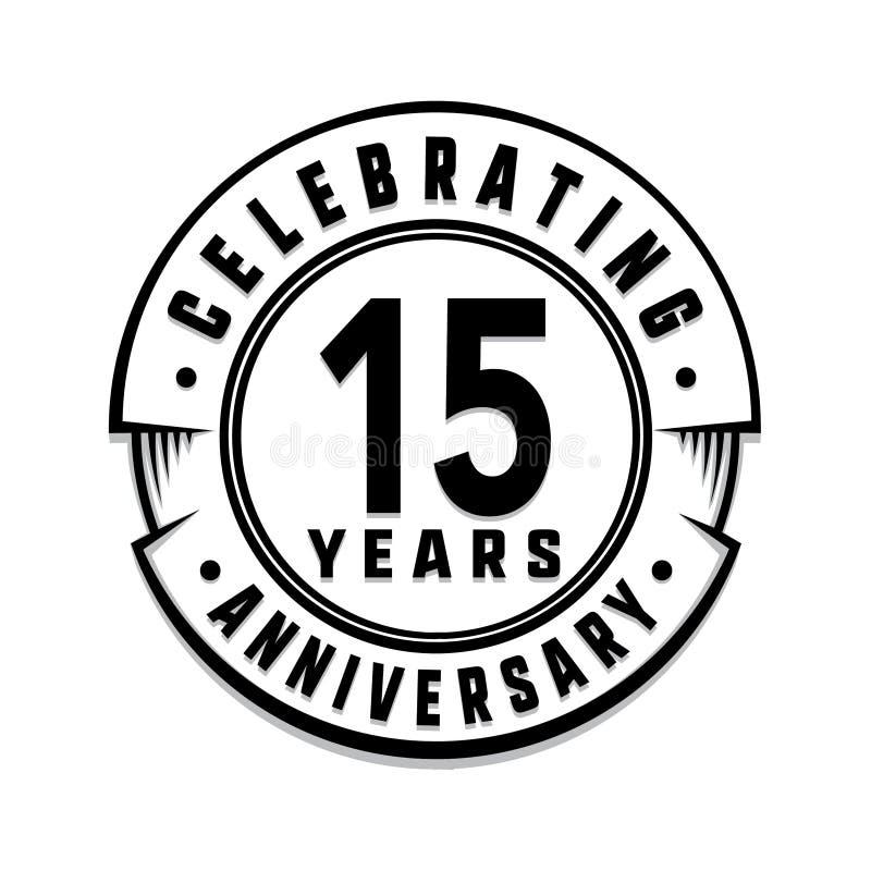 15 anni di anniversario di modello di logo quindicesimi vettore ed illustrazione illustrazione vettoriale