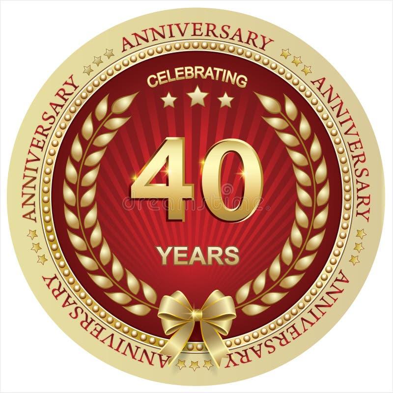 Anniversario 40 anni, compleanno, fondo, celebrazione, cartolina d'auguri Illustrazione di vettore illustrazione di stock