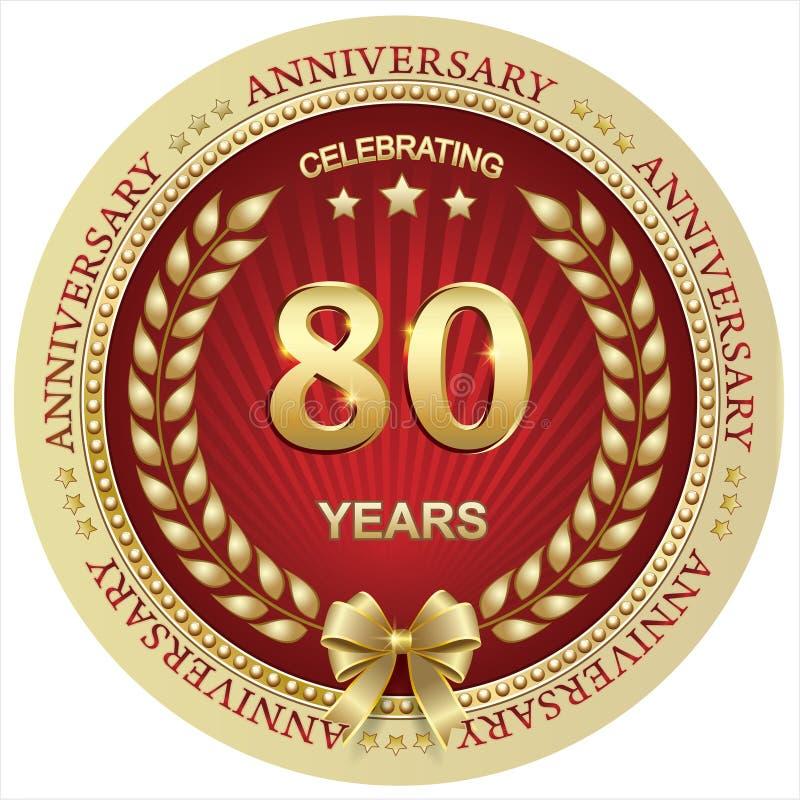 Anniversario 80 anni, compleanno, fondo, celebrazione, cartolina d'auguri Illustrazione di vettore illustrazione di stock