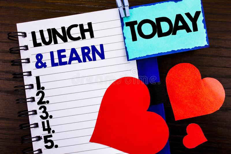 Announcement text showing Lunch And Learn. Concept meaning Presentation Training Board Course written on notebook book paper on th. Announcement text showing stock photos