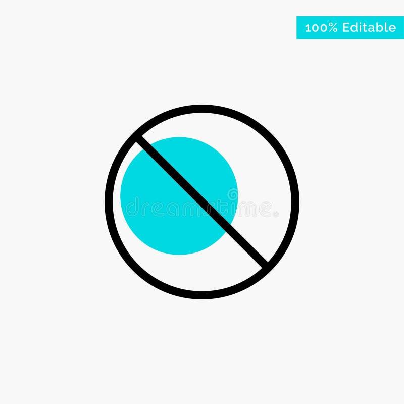 Annullering som är förbjuden, inte, förbjuden symbol för vektor för punkt för turkosviktigcirkel royaltyfri illustrationer