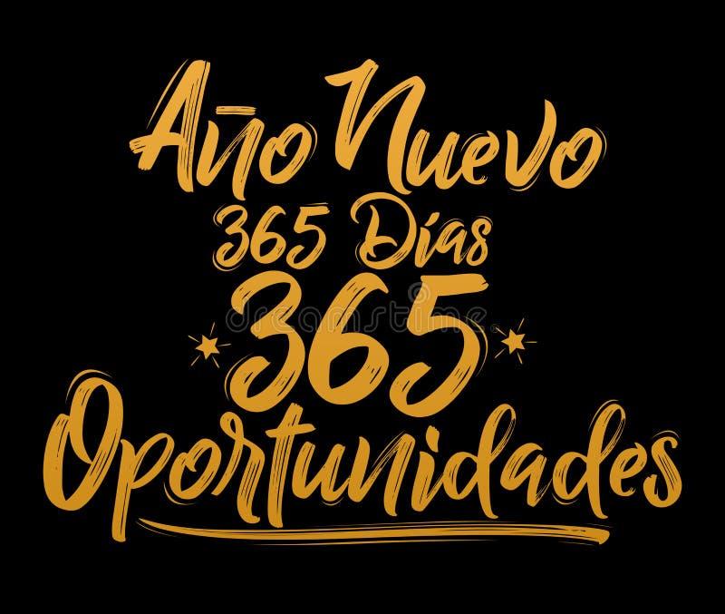 Ano Nuevo 365 Dias, 365 Oportunidades, Nieuwjaar 365 Dagen, 365 Kansen Spaanse tekst royalty-vrije illustratie