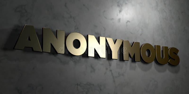 Anonymes - Goldzeichen angebracht an der glatten Marmorwand - 3D übertrug freie Illustration der Abgabe auf Lager stock abbildung