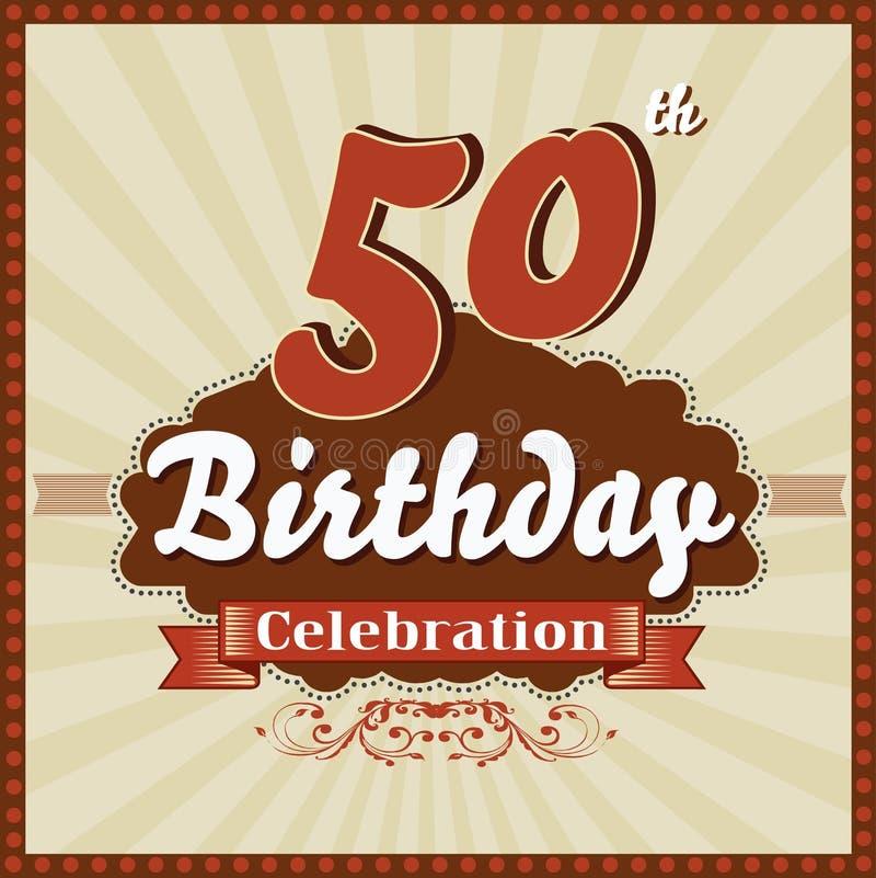 50 anos de celebração, 50th cartão retro do feliz aniversario ilustração stock