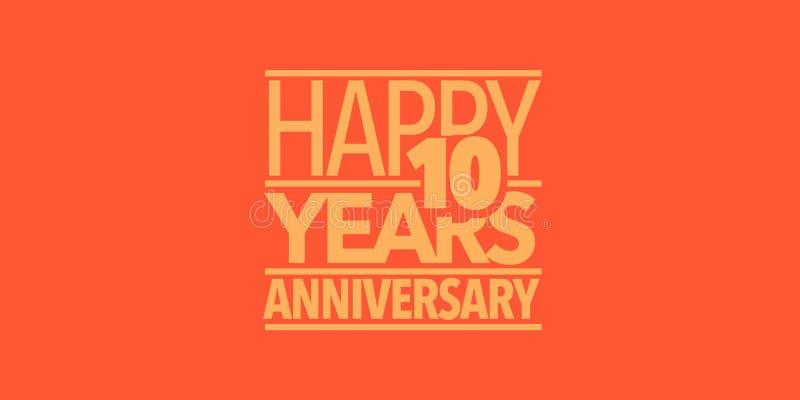 10 ans d'anniversaire d'ic?ne de vecteur, logo, banni?re Élément de conception avec la composition des lettres illustration libre de droits
