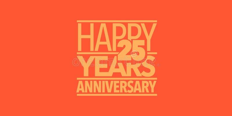 25 ans d'anniversaire d'ic?ne de vecteur, logo, banni?re Élément de conception avec la composition des lettres illustration stock