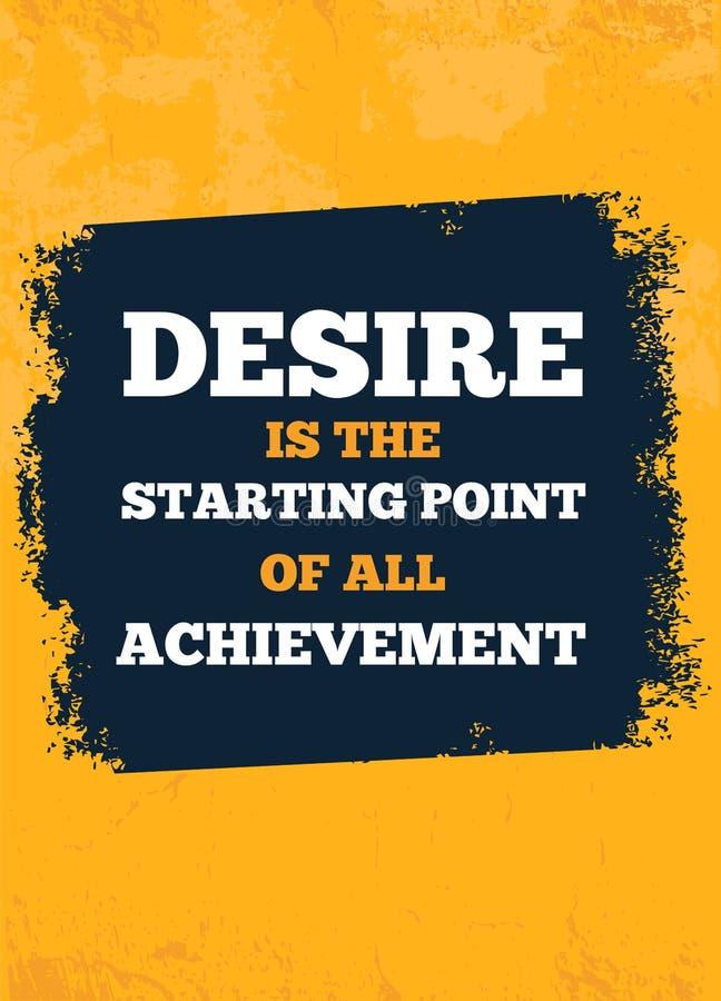 Anspornende kreative Motivation über Desire Quote Poster Template Vektor-Typografie-Fahnen-Design lizenzfreie abbildung