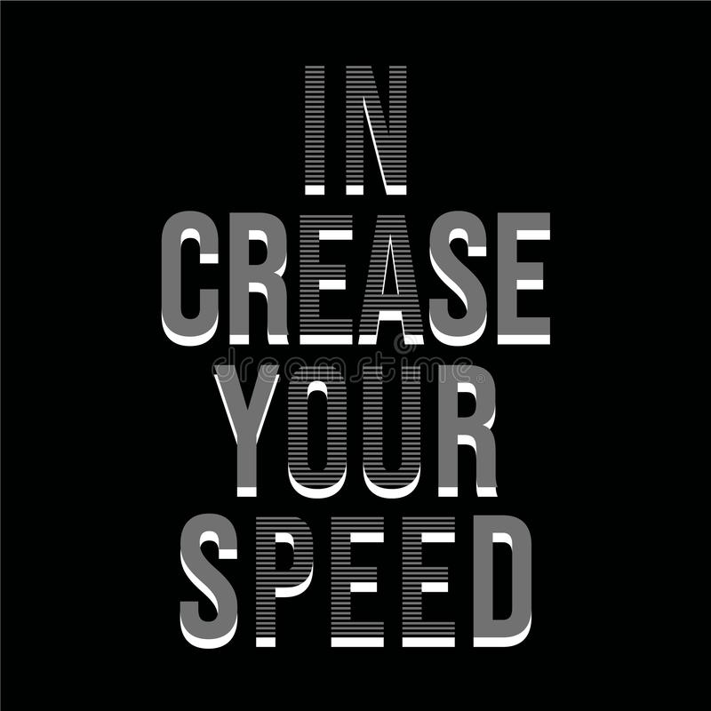Anspornungsmotivationszitat in der Falte Ihre Geschwindigkeit lizenzfreie abbildung