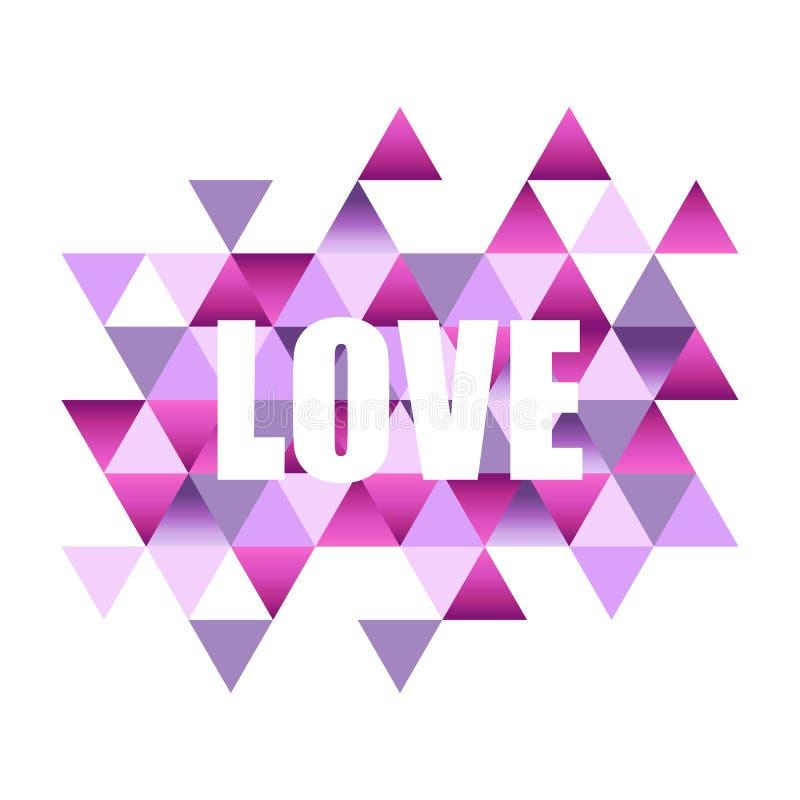 Anspornungszitat mit der Wortliebe auf einem abstrakten Hintergrund mit bunten Dreiecken Für Titel Karte, Einladung, Plakat, Abde vektor abbildung