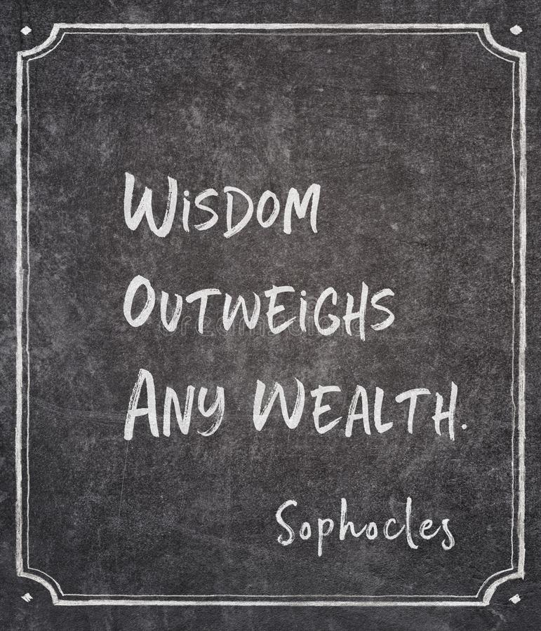 Any wealth Sophocles quote. Wisdom outweighs any wealth - ancient Greek philosopher Sophocles quote written on framed chalkboard vector illustration