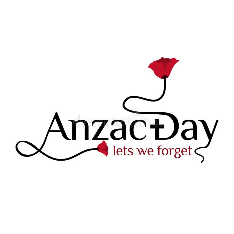 Anzac day stock background. Lets we forget. vector illustration. - Vector . royalty free illustration