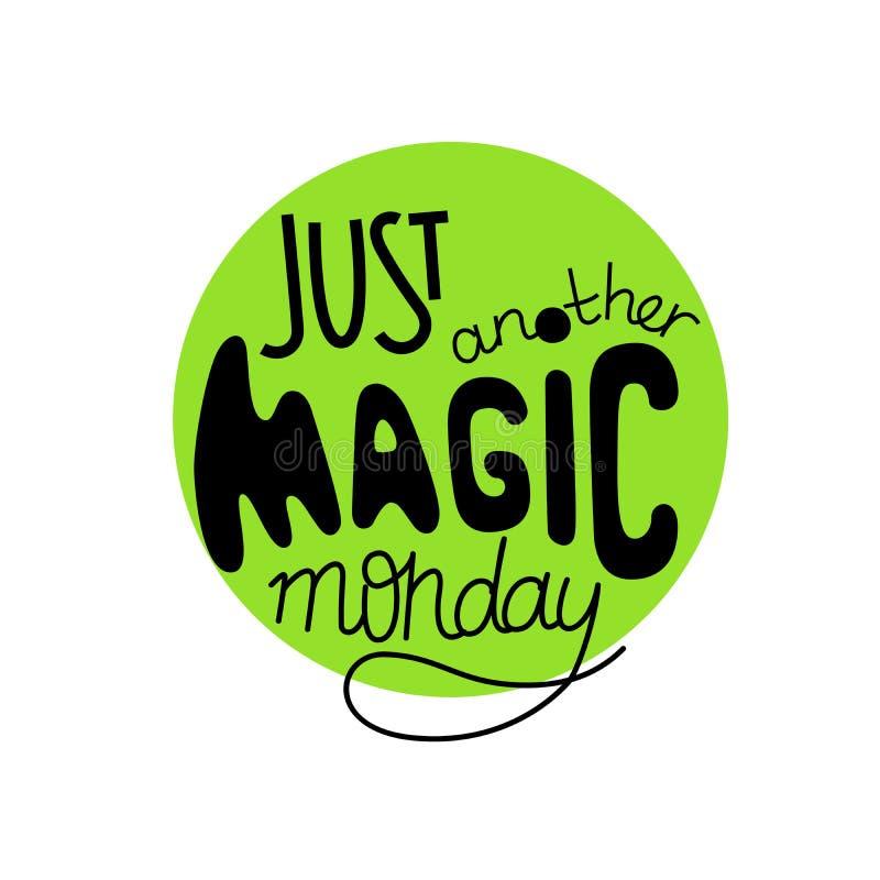 Apenas otra cita mágica de las letras de lunes stock de ilustración