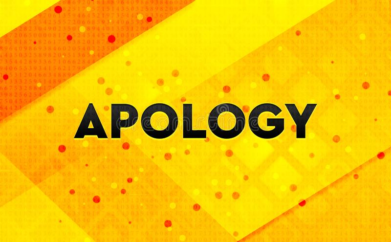 Apology abstract digital banner yellow background. Apology isolated on abstract digital banner yellow background vector illustration