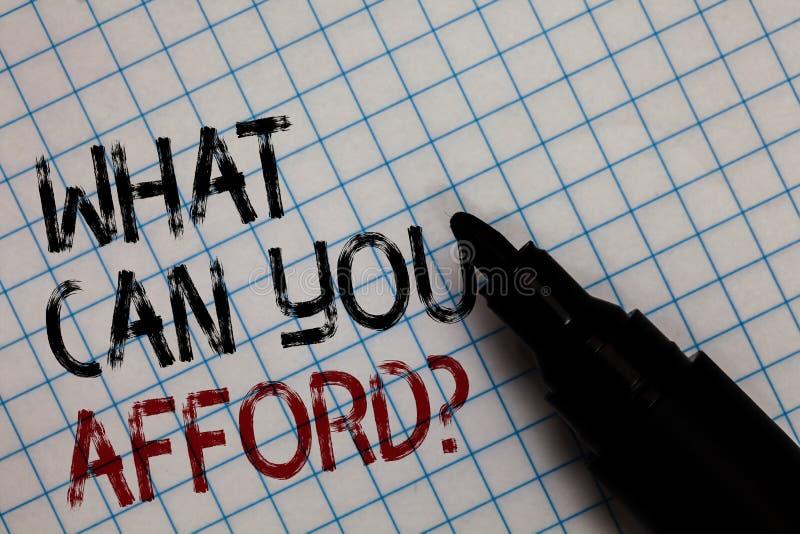 Apparence conceptuelle d'écriture de main ce qui peut vous avoir les moyens la question Le texte de photo d'affaires nous donnent photo stock