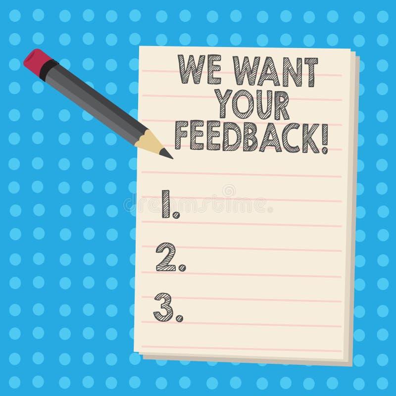 Apparence de note d'écriture nous voulons votre rétroaction La critique de présentation de photo d'affaires donnée quelqu'un indi illustration libre de droits