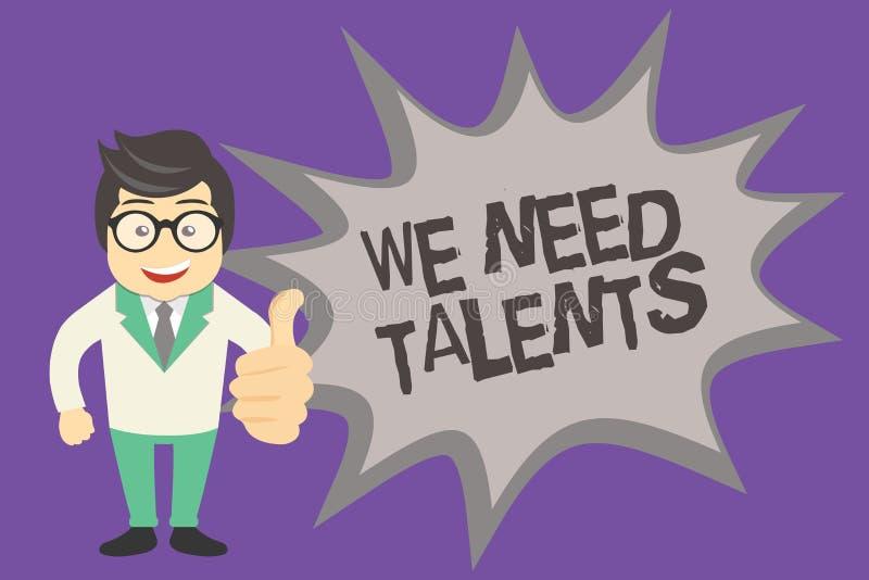 Apparence de signe des textes nous avons besoin de talents Le nouveau recrutement de photo conceptuelle faisant des entrevues cho illustration libre de droits