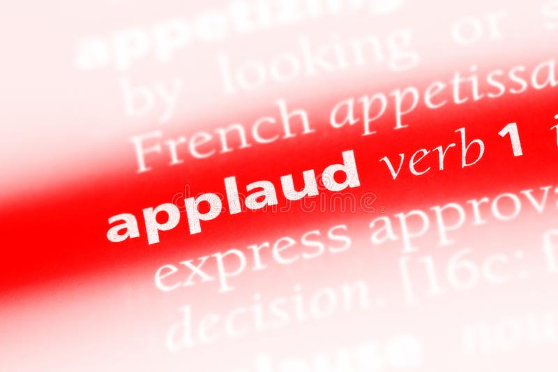 Applaud. Word in a dictionary.  concept royalty free stock photos