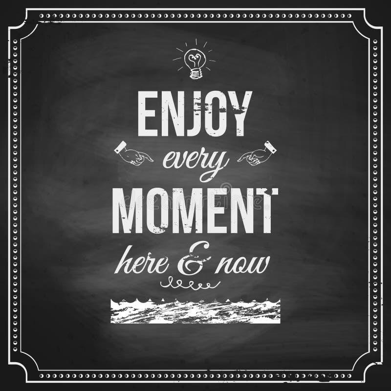 Appréciez chaque moment ici et maintenant. Affiche de motivation stylisée avec illustration libre de droits