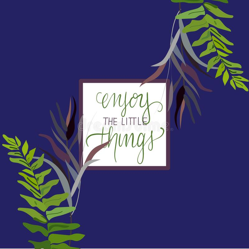 Appréciez le petit texte de chose-motivation, la conception avec les feuilles tropicales, l'illustration de vecteur pour la carte illustration de vecteur