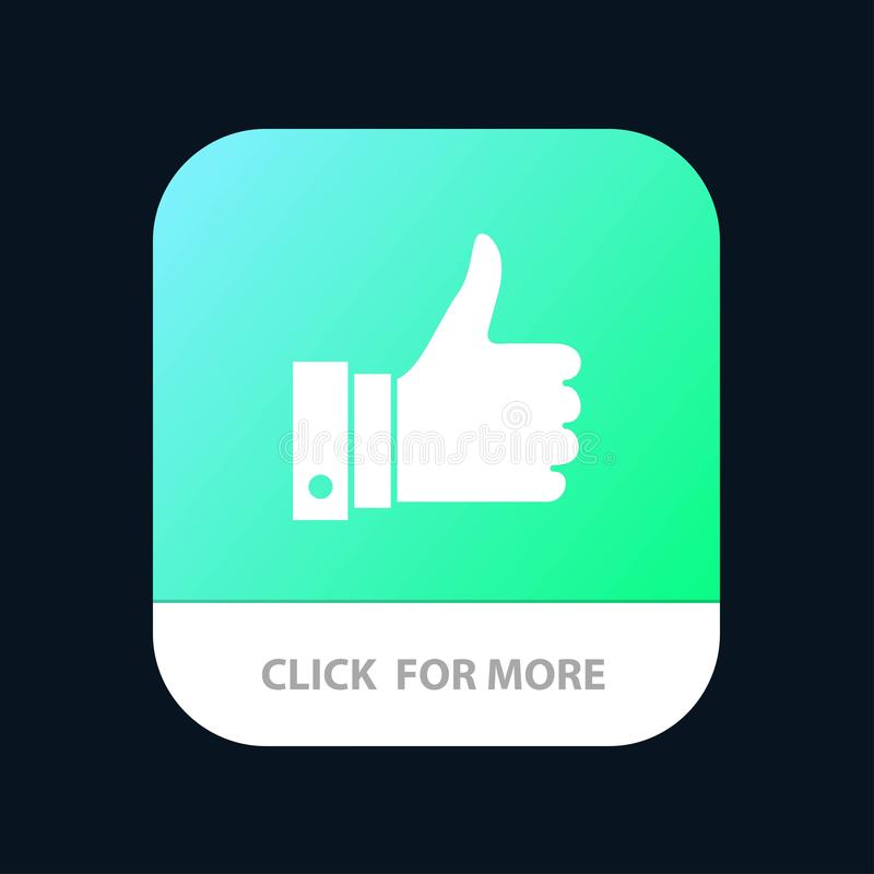Appreciate, Remarks, Good, Like Mobile App Button. Android and IOS Glyph Version stock illustration