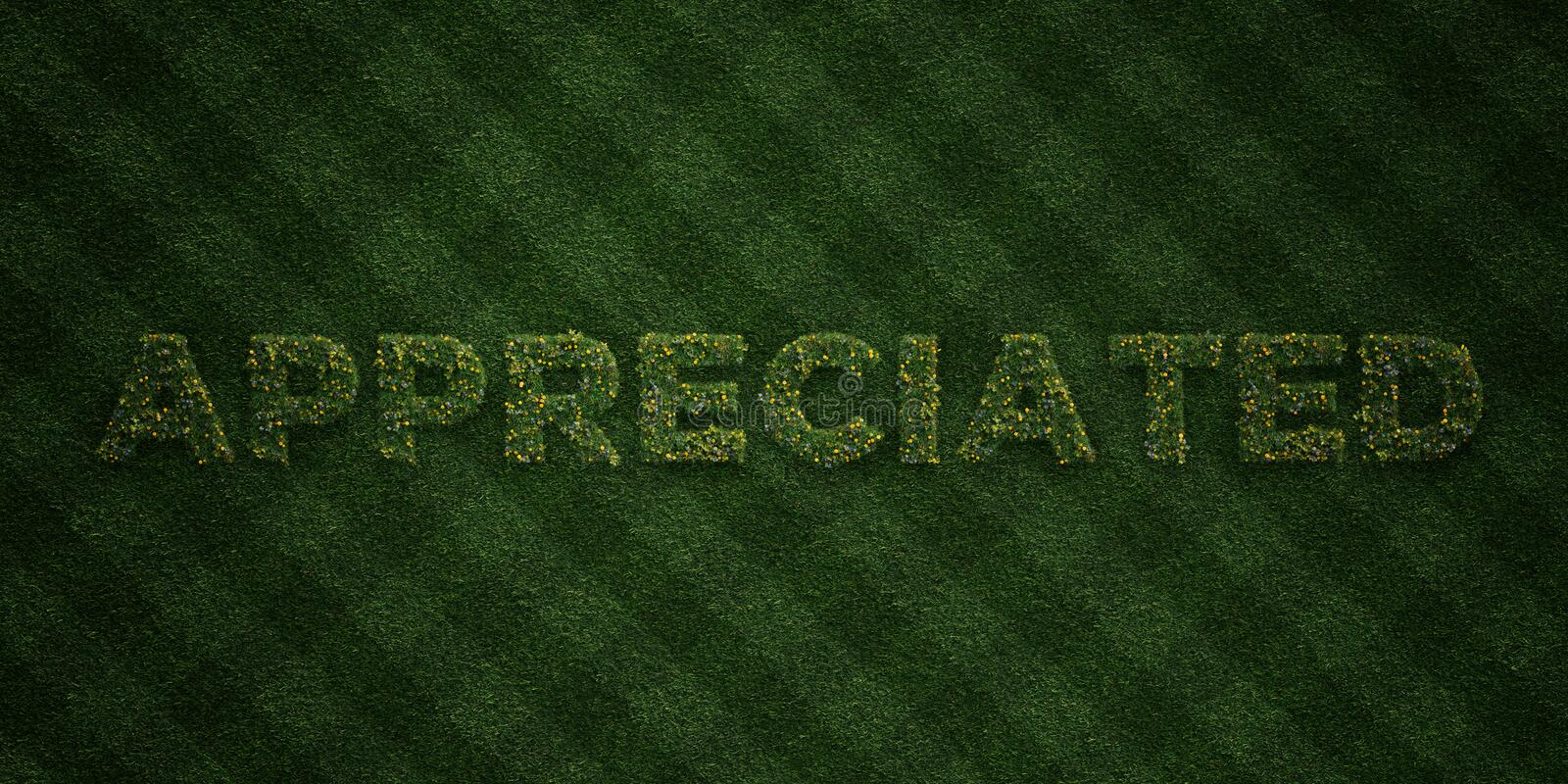 APPRECIATED - fresh Grass letters with flowers and dandelions - 3D rendered royalty free stock image. Can be used for online banner ads and direct mailers vector illustration