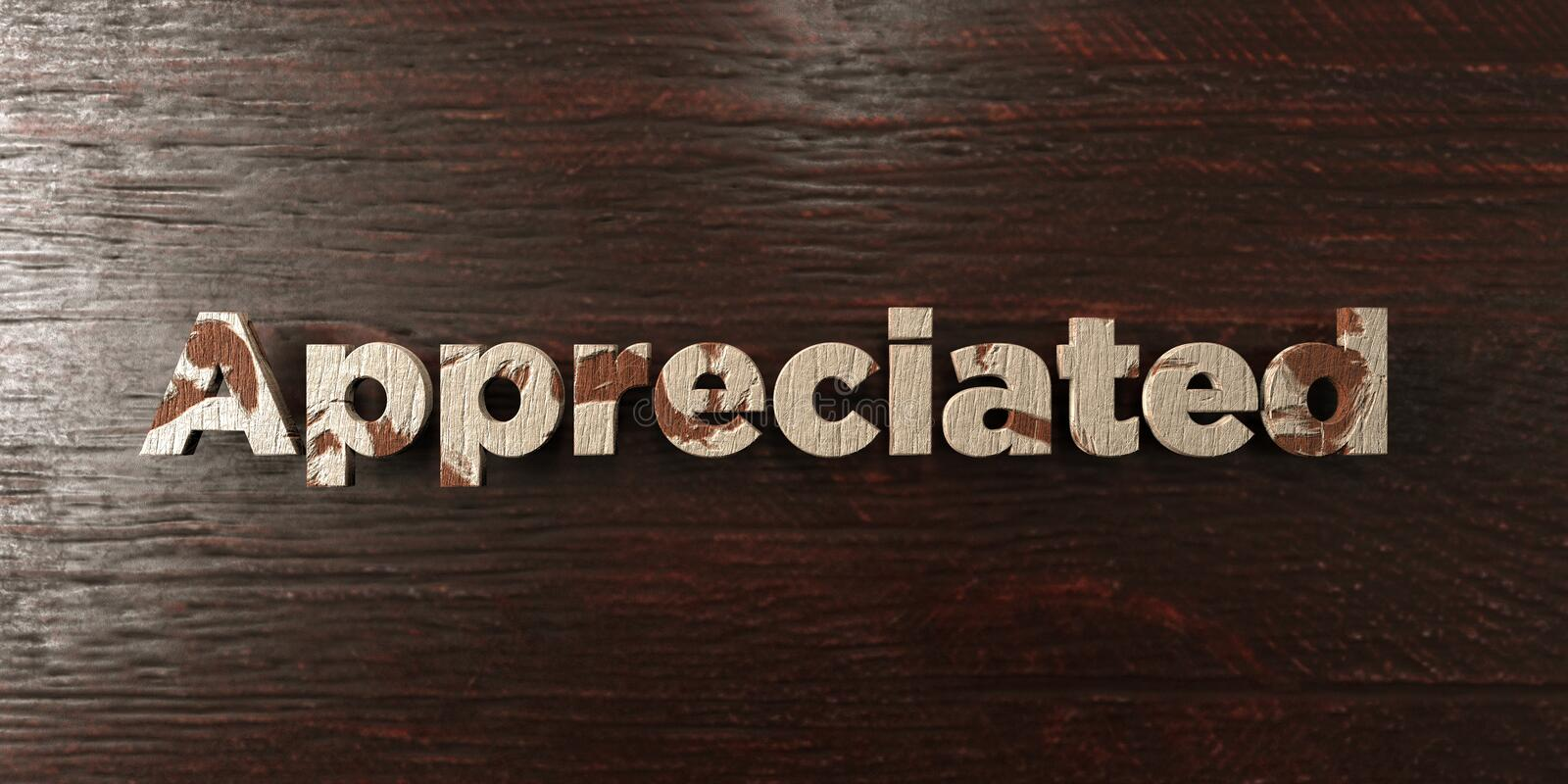 Appreciated - grungy wooden headline on Maple - 3D rendered royalty free stock image. This image can be used for an online website banner ad or a print vector illustration