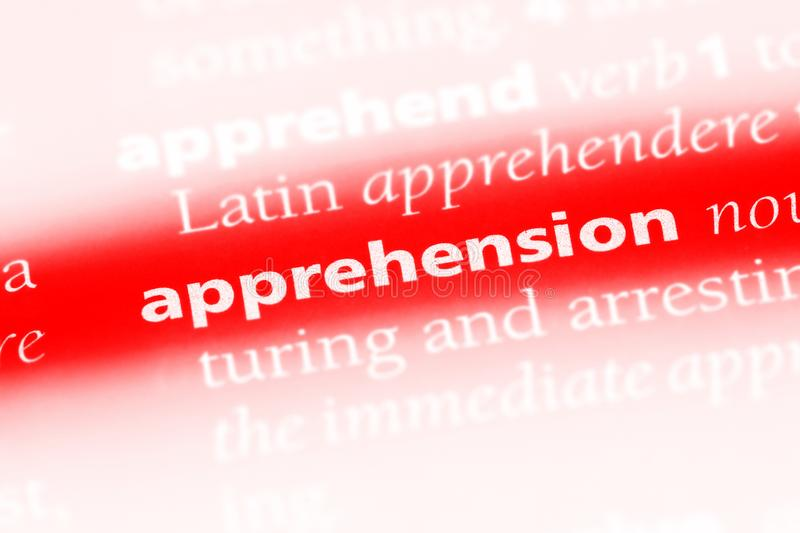 Apprehension. Word in a dictionary.  concept stock photo