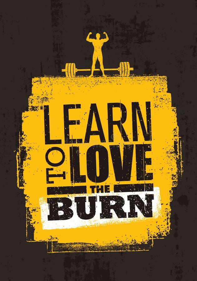 Apprenez à aimer la brûlure Citation de inspiration de motivation de gymnase de séance d'entraînement et de forme physique Banniè illustration libre de droits