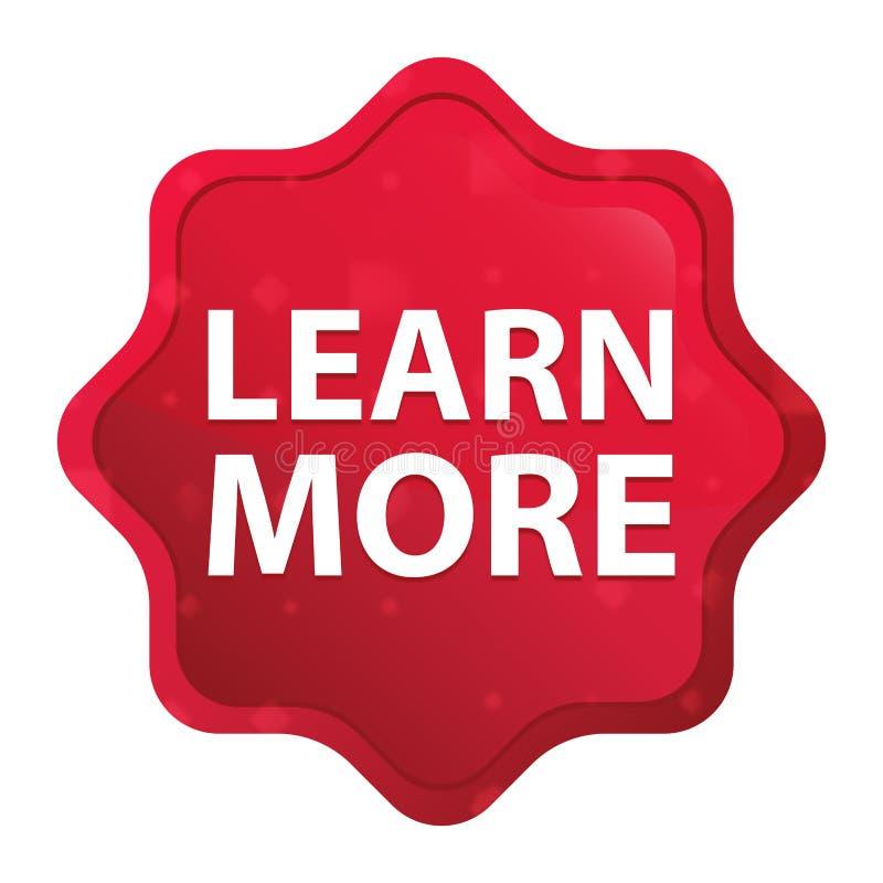 Apprenez plus bouton rouge rose brumeux d'autocollant de starburst illustration libre de droits