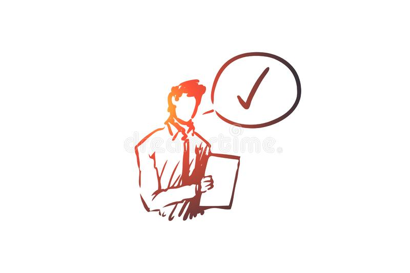 Approved, accepted concept. Hand drawn sketch isolated illustration. Approved, accepted vector concept. Businessman with documents thinking about approval. Hand vector illustration