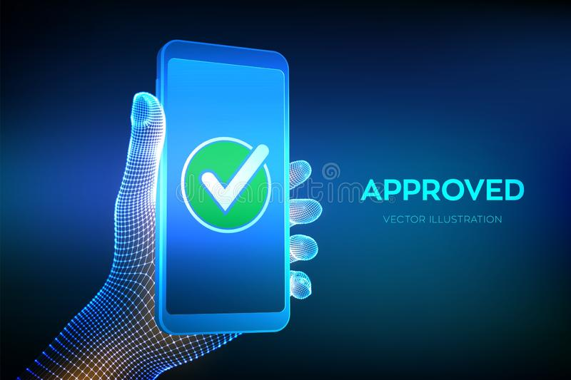 Approved. Check mark. Hand holding a smartphone with a green checkmark icon on the screen to show a validated, confirmed, vector illustration