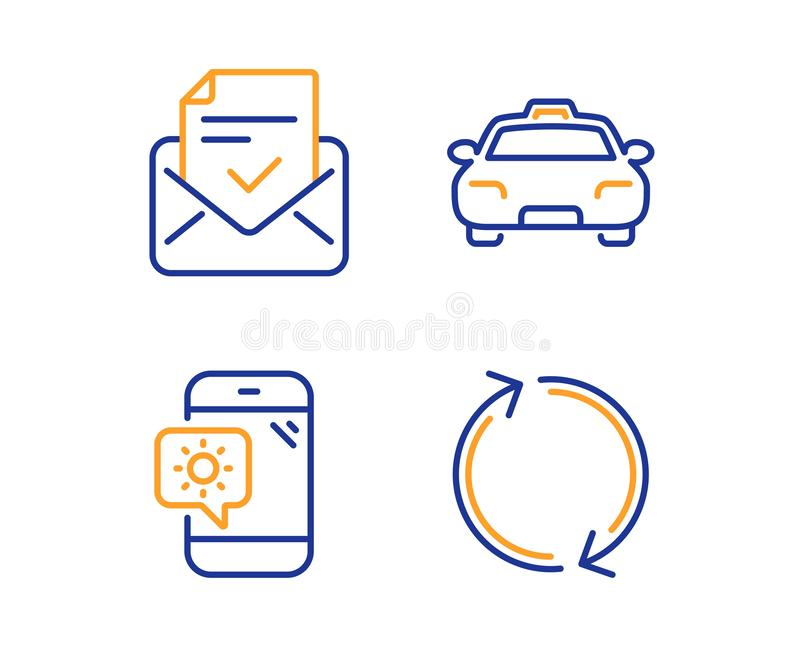 Approved mail, Weather phone and Taxi icons set. Refresh sign. Vector. Approved mail, Weather phone and Taxi icons simple set. Refresh sign. Confirmed document royalty free illustration