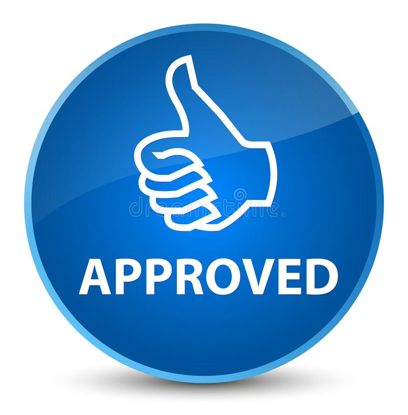 Approved (thumbs up icon) elegant blue round button. Approved (thumbs up icon) isolated on elegant blue round button abstract illustration stock illustration