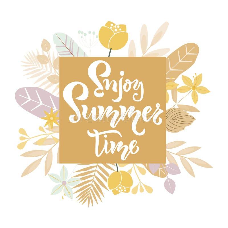 Aprecie as citações da rotulação das horas de verão, texto com ramalhete das flores Projeto da tipografia da esta??o para o convi ilustração do vetor