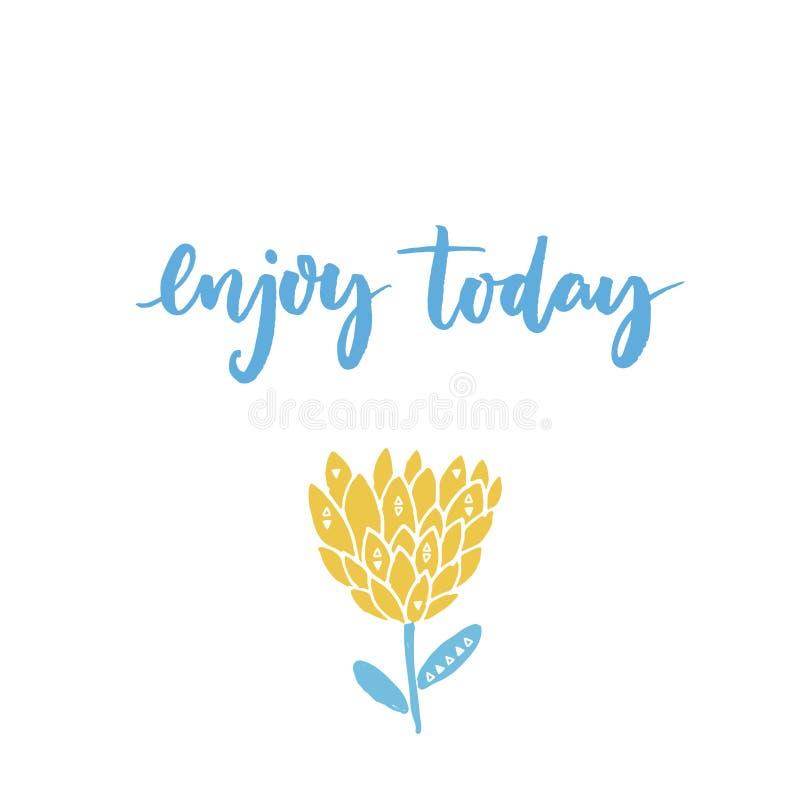 Aprecie hoje Provérbio inspirado Caligrafia moderna e flor exótica tirada mão Cores azuis e amarelas pasteis ilustração stock