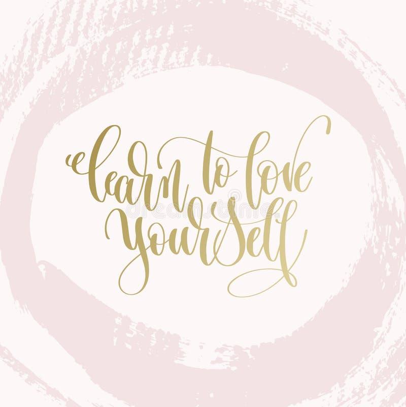 Aprenda amarse - dé el texto de las letras sobre el cartel de la vida libre illustration