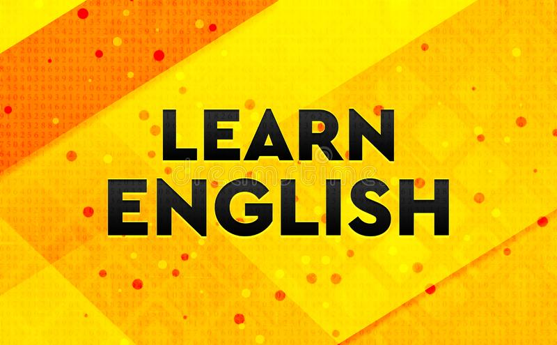 Aprenda el fondo amarillo de la bandera digital del resumen en inglés ilustración del vector