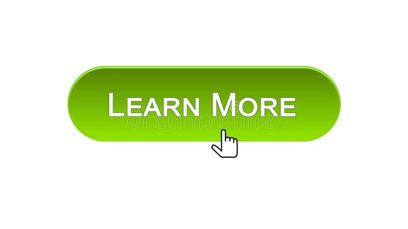 Aprenda mais botão da relação da Web clicado com cursor do rato, cor verde, webinar ilustração do vetor