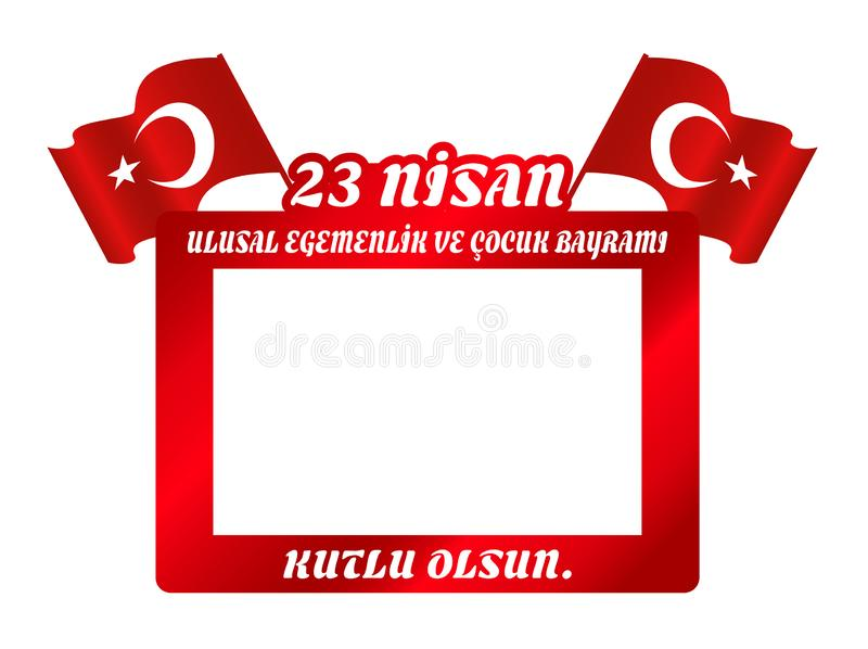 Vector illustration of the cocuk bayrami 23 nisan , translation: Turkish April 23 National Sovereignty and Children`s Day. royalty free illustration