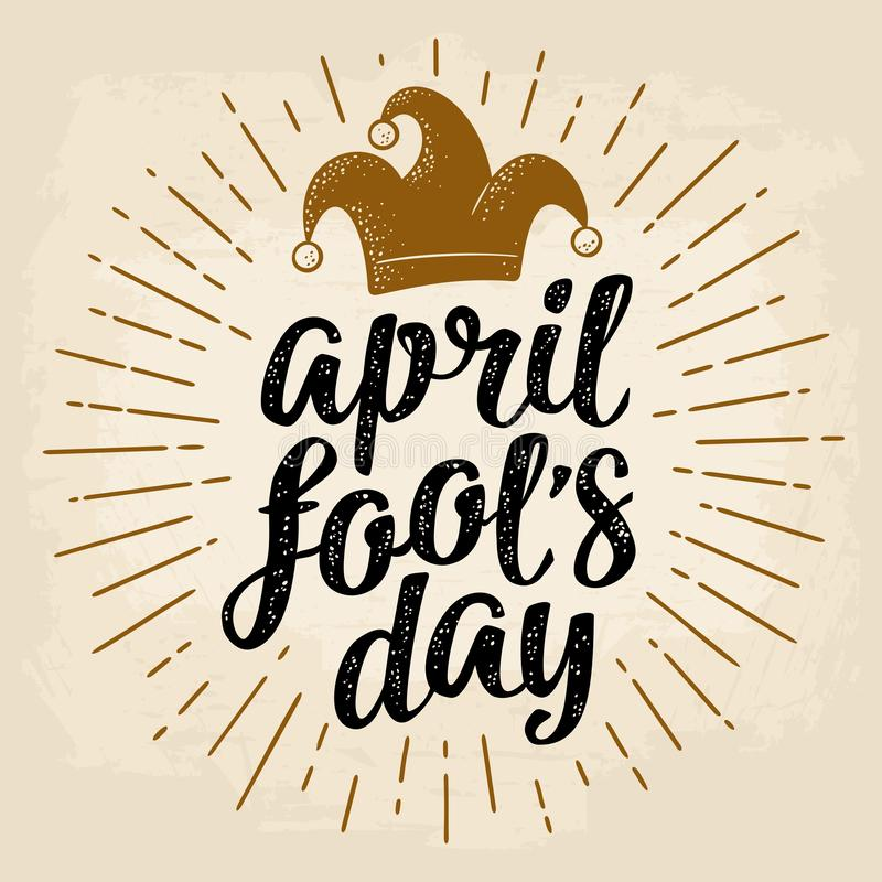 April fool`s day calligraphic handwriting lettering with jester cap engraving. Vector color illustration isolated on a beige background. For web, poster royalty free illustration